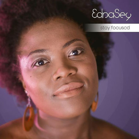 EdnaSay-StayFocused