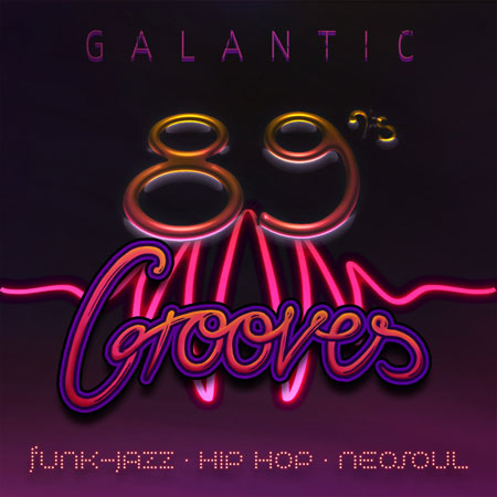Galantic-89sGrooves