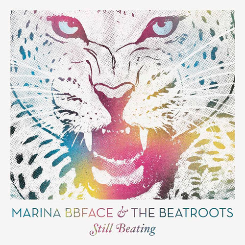 Marina BBface & The Beatroots - Still Beating