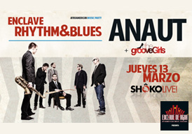 ANAUT & The Groove Girls - 13 MAR