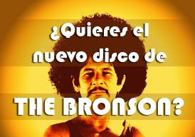 sorteo The Bronson