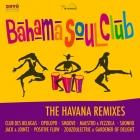 Bahama Soul Club: mezclados y agitados