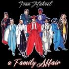 Ivan Makvel: asuntos de familia